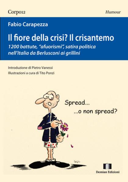 Il Fiore della Crisi? Il Crisantemo - Fabio Carapezza
